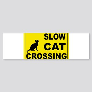 SLOW CAT CROSSING Bumper Sticker